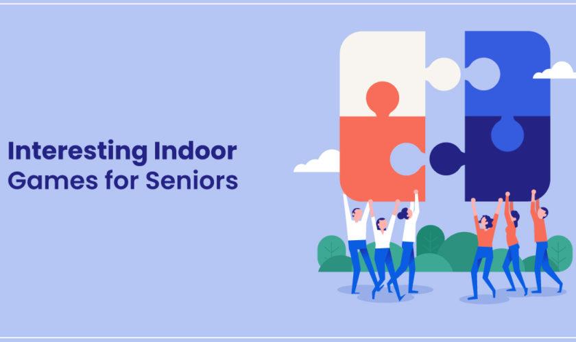 Seniors Indoor Games